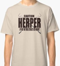 CAUTION HERPER Classic T-Shirt