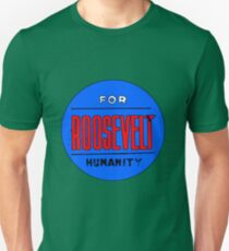 ROOSEVELT FOR HUMANITY 1936 T-Shirt