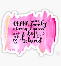 Ohana means family watercolour alternative Sticker