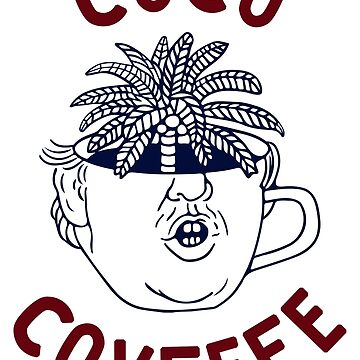 Coco Covfefe by insanemoe