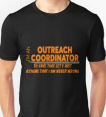 OUTREACH COORDINATOR Unisex T-Shirt