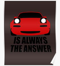 ALWAYS THE ANSWER Poster
