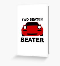 TWO SEATER BEATER Greeting Card
