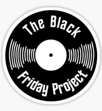 The Black Friday Project Sticker