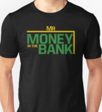 Mr money in the bank Unisex T-Shirt