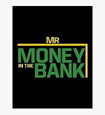 Mr money in the bank Photographic Print