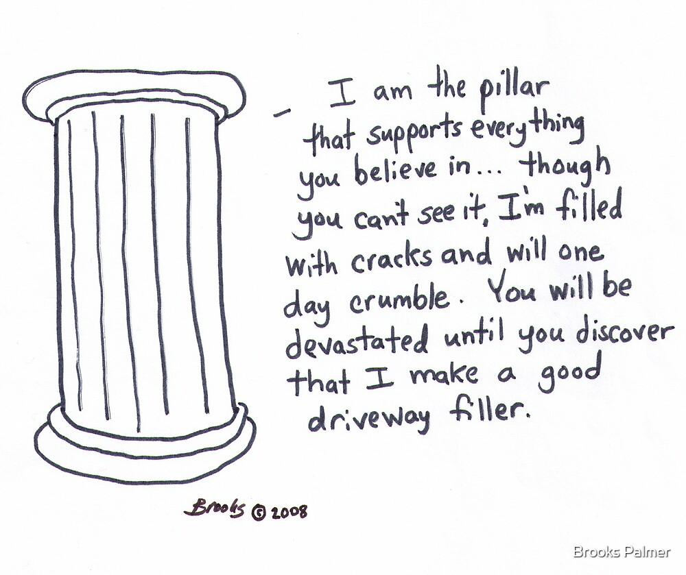 Pillar Cartoon by Brooks Palmer