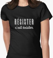 RESISTER C'EST EXISTER  Womens Fitted T-Shirt