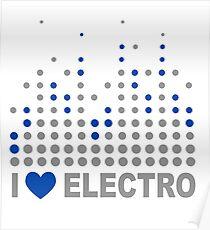 I love electro Poster