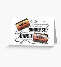 Those Who Dance Greeting Card