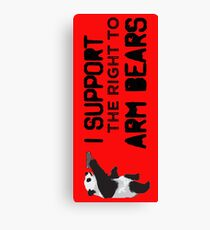 I Support the Right to Arm Bears, Panda Bears Canvas Print
