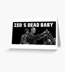 Zed's Dead Baby (Pulp Fiction) Greeting Card