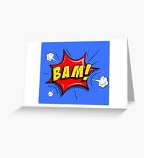 BAM! Greeting Card