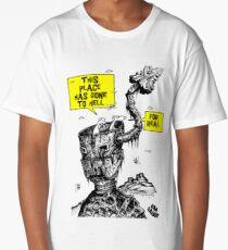 This place has gone to Hell Long T-Shirt