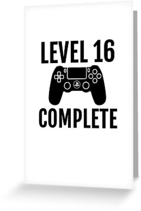 Level 16 Complete 16th Birthday For A Video Game Gamer