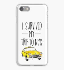 I Survived My Trip To NYC T Shirt New York City Taxi Cab Tee iPhone Case/Skin