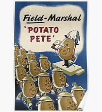 Field Marshal 'Potato Pete' Poster