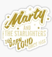 BTTF - Marty and the Starlighters  Sticker