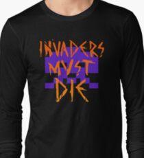 INVADERS MUST DIE II Long Sleeve T-Shirt
