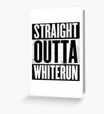 Skyrim - Straight Outta Whiterun Greeting Card