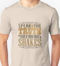 Speak the Truth Unisex T-Shirt