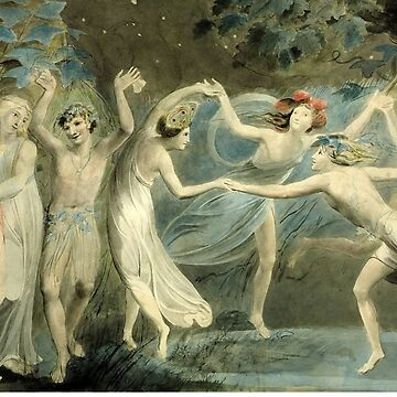 BLAKE, William Blake, Oberon, Titania and Puck with Fairies Dancing. William Shakespeare, A Midsummer Night's Dream by TOMSREDBUBBLE