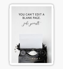 You Can't Edit A Blank Page Sticker