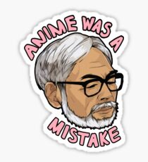 HM - Anime was a mistake stickers Sticker