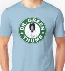 Dr. Green THumb Unisex T-Shirt