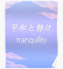 Peace and Serenity (Tranquil) Poster
