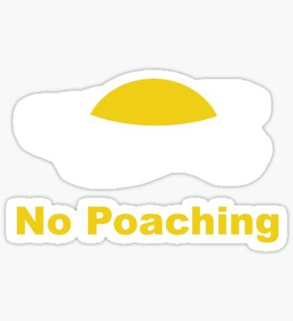 No Poaching Sticker