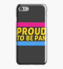 Proud to be pan iPhone Case/Skin
