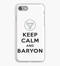 Keep calm and Baryon - Physics pun iPhone Case/Skin