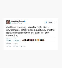Donald Trump - Saturday Night Live is Unwatchable Photographic Print