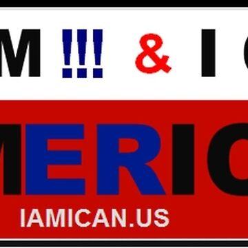 I AM & I CAN - I Am I Can I am American! by mmhall