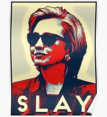 Slay Hillary Slay Poster