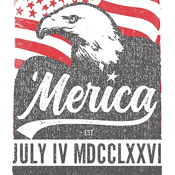 Merica, American Eagle, Est 1776 Roman Numerals Shirt. by KnockoutTees