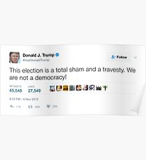 Donald Trump - We Are Not A Democracy! Poster