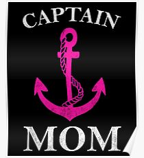 Captain Mommy Funny Anchor Sailing Ship Cruise Poster