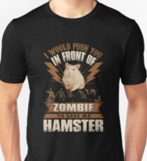 In Front Of Zombie To Save My Hamster Unisex T-Shirt
