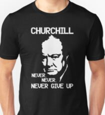 Never Give Up !! Unisex T-Shirt