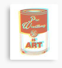 Pro Wrestling is Art (3D) Canvas Print