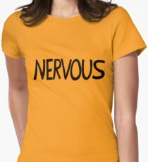 Nervous Women's Fitted T-Shirt