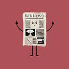 Bad News by Teo Zirinis