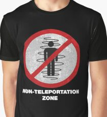 Non Teleport Zone Road Sign Graphic T-Shirt