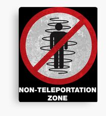 Non Teleport Zone Road Sign Canvas Print
