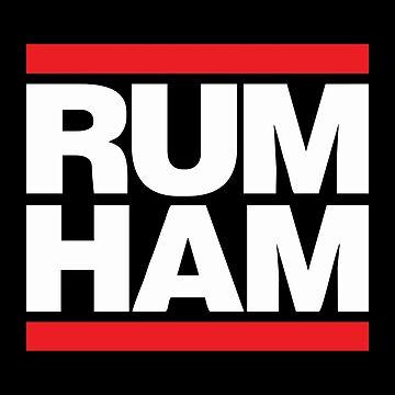 Rum Ham Merchandise by JohnHartfield