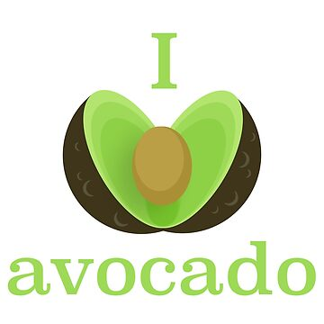 Love Avocado by rafaelmax