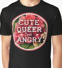 Cute, Queer and Angry Graphic T-Shirt