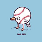 Fowl ball by Randyotter
